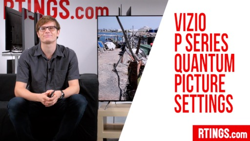 Video: Vizio P Series Quantum Picture Settings